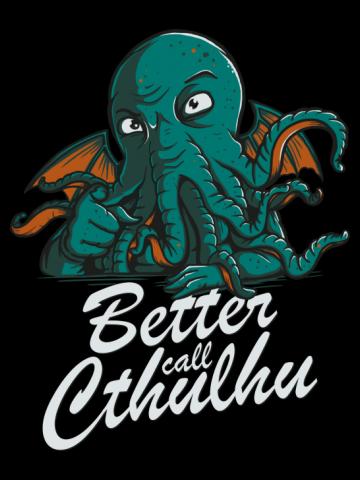 Better Call Cthulhu