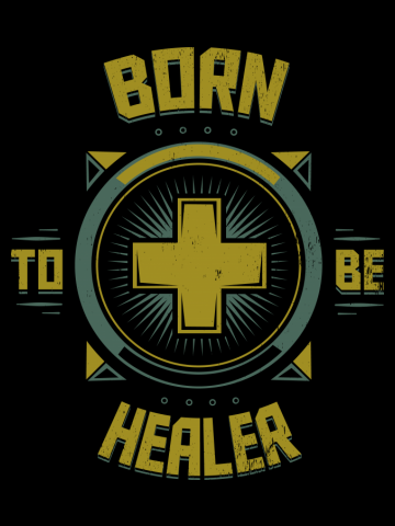 Born to be Healer