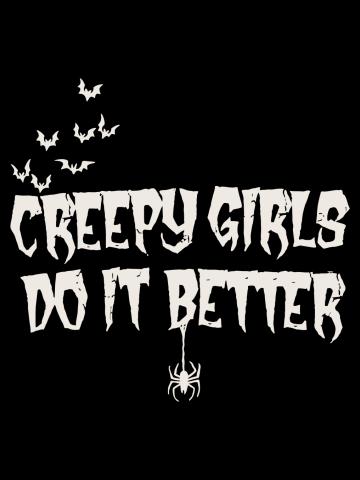 Creepy girls do it better