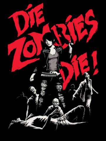 Die Zombies, Die!
