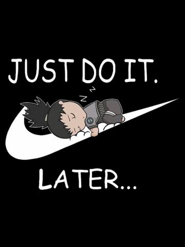Do it... Shikamaru style