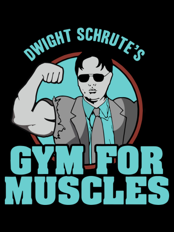 Dwight schrute's gym for muscles gym