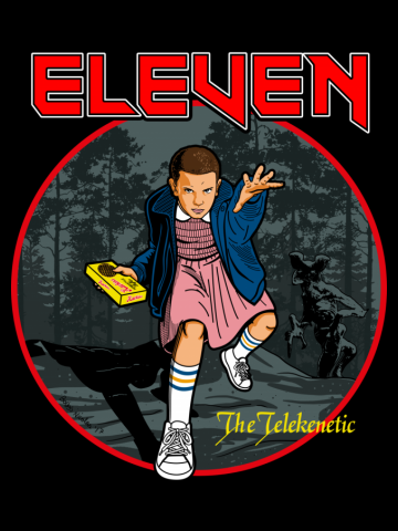 Eleven the Telekinetic