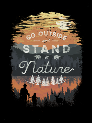 Go Outside and Stand in Nature