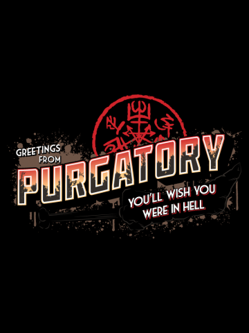 Greetings from Purgatory