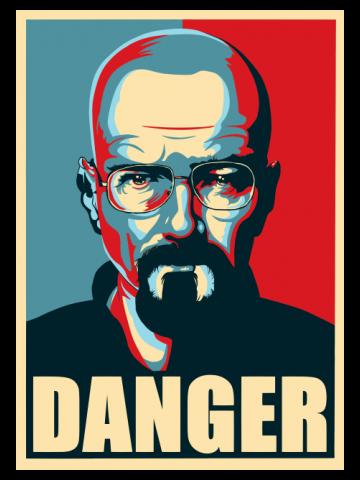 Heisenberg - Danger Poster