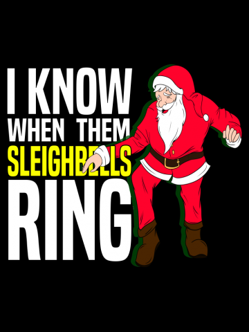 I Know When Them Sleighbells Ring
