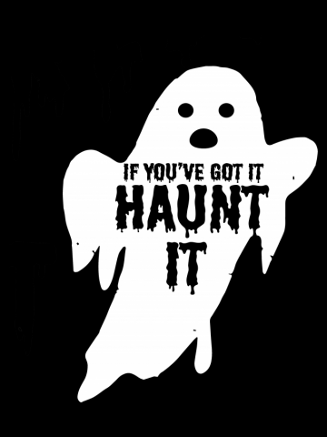 If You Got It Haunt It Halloween Ghost Adults  & Kids T-Shirt