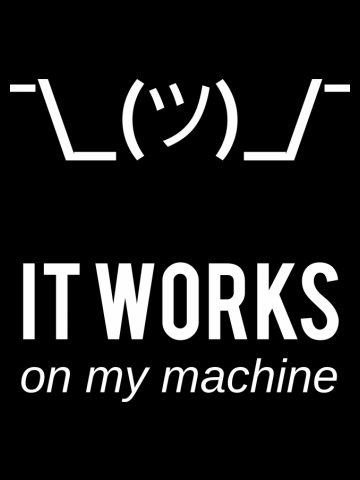 It works on my machine - Funny Computer Programmer Design