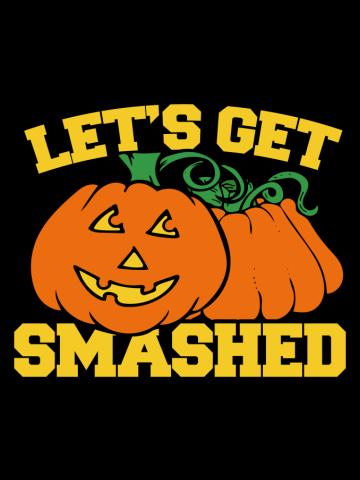 Let's get smashed funny halloween pumpkins