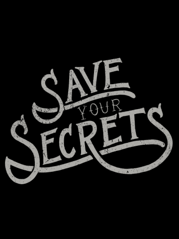 Save Your Secrets