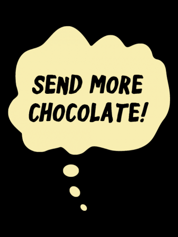 Send more Chocolate