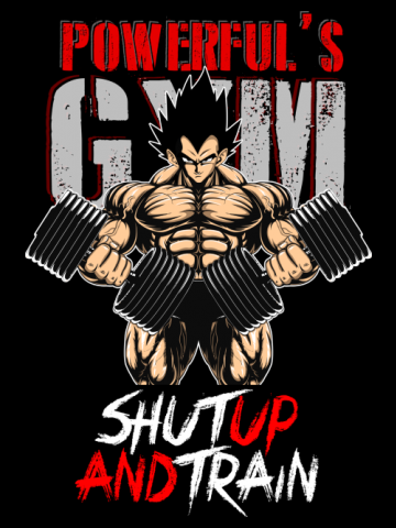 Shut up and train - Vegeta gym