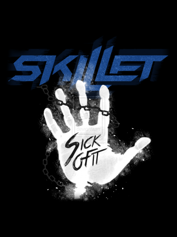 Sick of it - Skillet