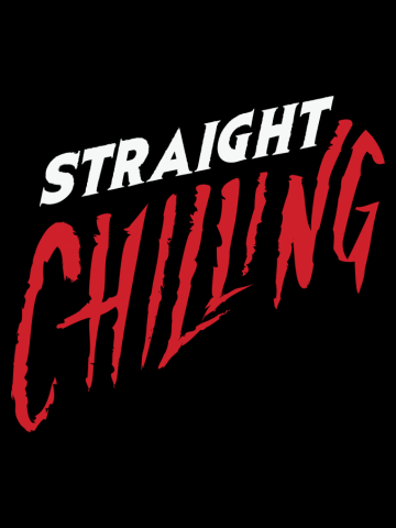 Straight Chilling Podcast
