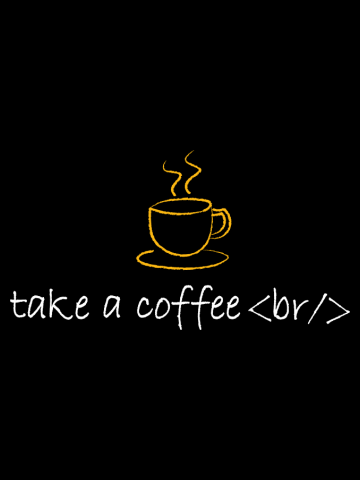 TAKE A COFFEE BREAK