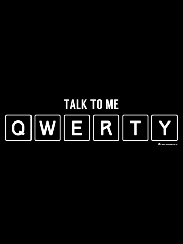 TALK TO ME QWERTY