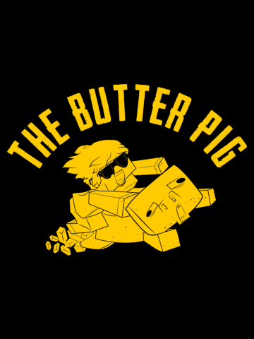 THE BUTTER PIG