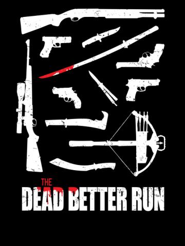 The Dead Better Run