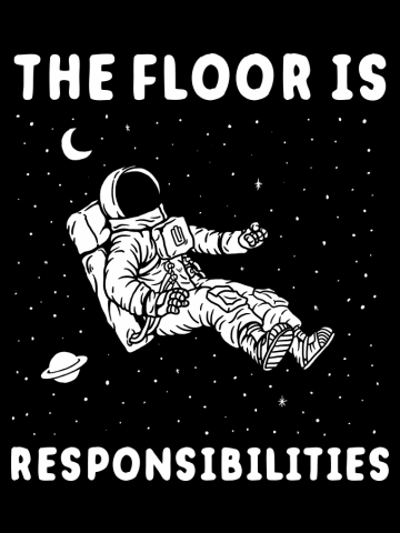 The Floor Is Responsibilities