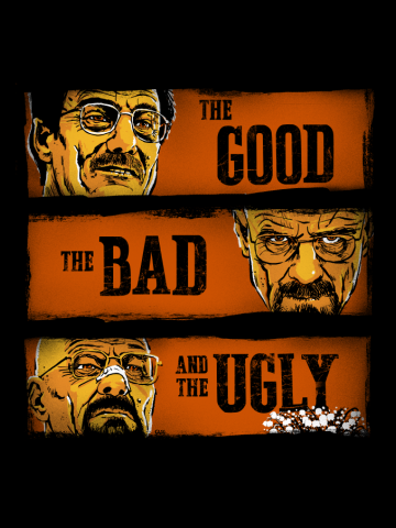 The Good, the Breaking Bad and the Ugly