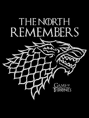 The North remembers - Game of Thrones