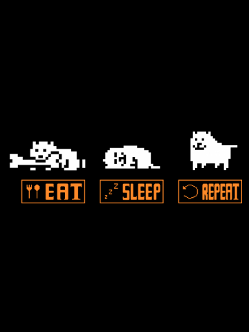 Undertale - Annoying Dog (Eat, Sleep, Repeat - Horiz. Ver.)