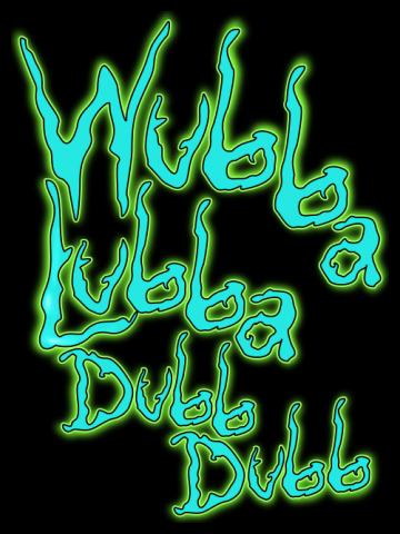 WUBBA LUBBA DUB DUB - Text art