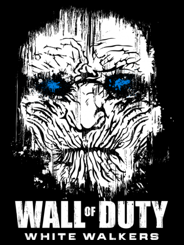 Wall of Duty - Game of Thrones