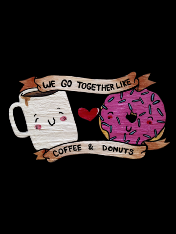 We go together like Coffee and Donuts