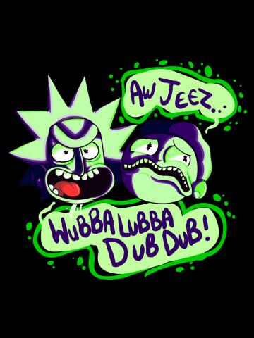 Wubalubadubdub - Rick and Morty