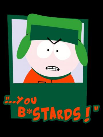 You bastards - South Park