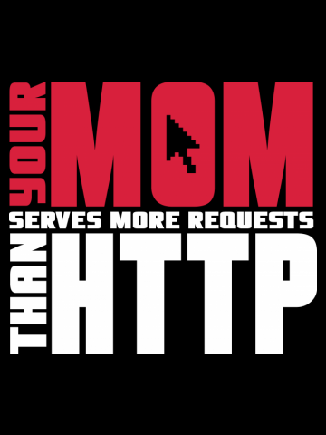 Your mom serves more requests than http