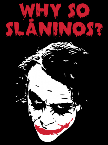 Why so slaninos
