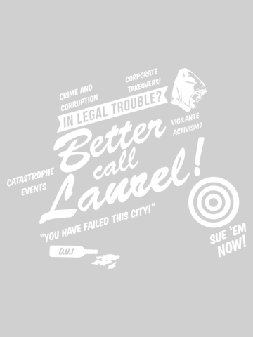 Better Call Laurel!