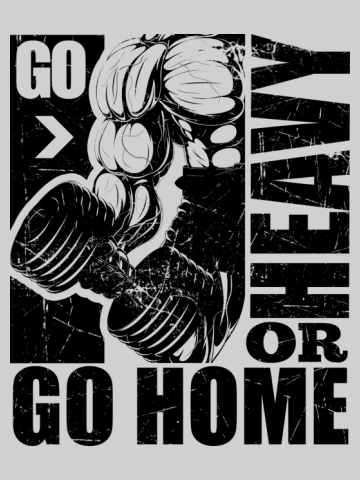 Go Heavy Or Go Home