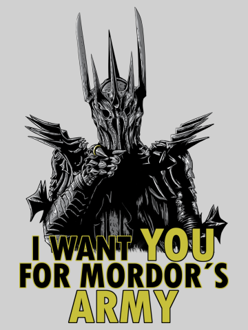 I want you for Mordor's army