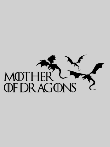 Mother of Dragons - Silhouete art