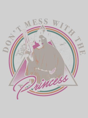 Princess Leia Don't Mess