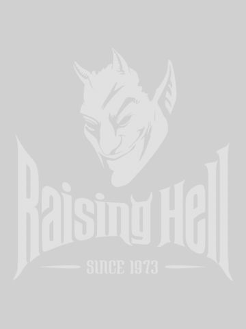Raising hell since