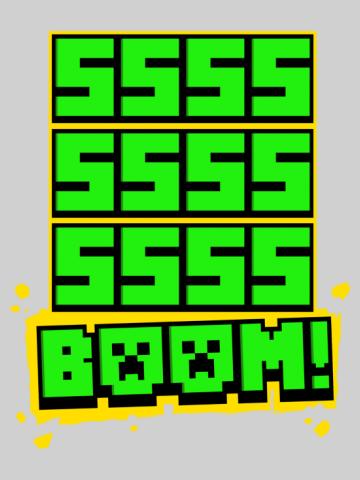 Ssssss Boom! - minecraft