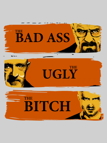 The Bad, the Ugly, the Bitch - Breaking Bad