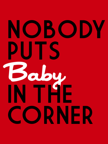 Baby's In A Corner
