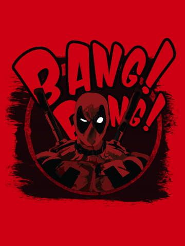 Bang Bang - Deadpool