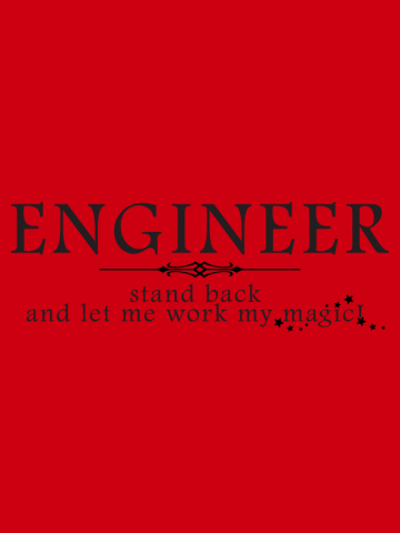 Engineer - Stand back!