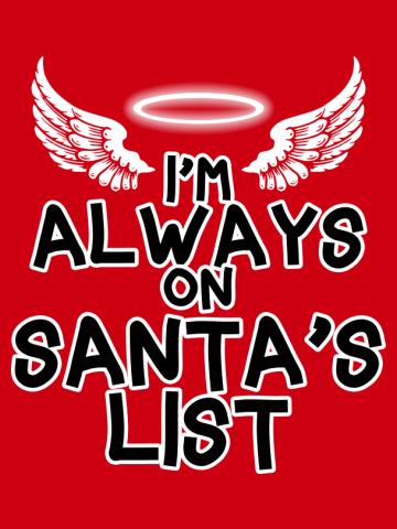 I'm Always on Santa's List