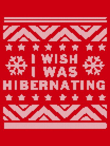 Wish I Was Hibernating