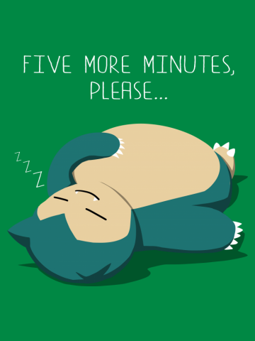 Five more minutes, please