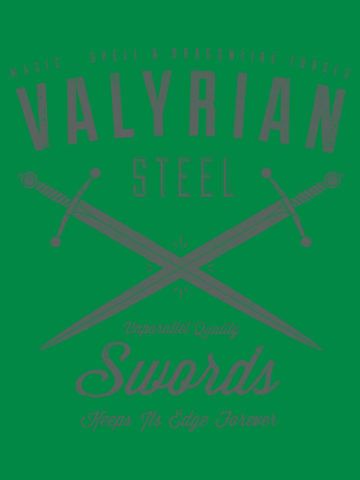 Valyrian Steel - Game of Thrones