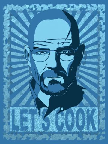 Heisenberg - Let's cook poster